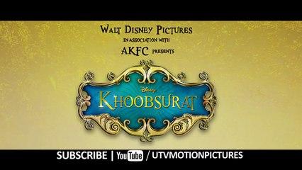 Khoobsurat - HD Hindi Movie Trailer