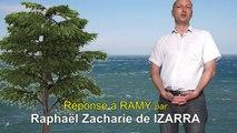 Réponse à RAMY - Raphaël Zacharie de IZARRA