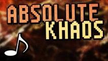 Absolute Khaos ♪