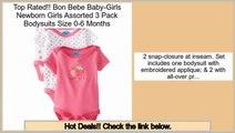 Consumer Reviews Bon Bebe Baby-Girls Newborn Girls Assorted 3 Pack Bodysuits Size 0-6 Months