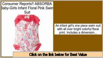 Consumer Reports ABSORBA Baby-Girls Infant Floral Pink Swim Suit