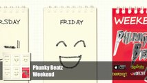 Phunky Beatz - Weekend (Official Audio)