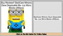Best BestCare Minions Dave Despicable Me- Loz Micro Blocks (260pcs)