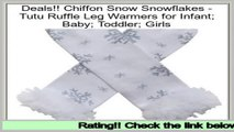 Online Sales Chiffon Snow Snowflakes - Tutu Ruffle Leg Warmers for Infant; Baby; Toddler; Girls