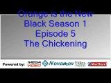 Orange is the New Black Season 1 Episode 5 – The Chickening