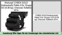Angebote der Website CYBEX GOLD Kinderautositz Pallas 2-fix; Gruppe 1/2/3 (9-36 kg); Charcoal; Kollektion 2014