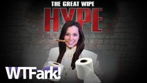 THE GREAT WIPE HYPE: Iowa Town Urges Citizens To 'Wipe Local.' As In Their Butts. With Toilet Paper.
