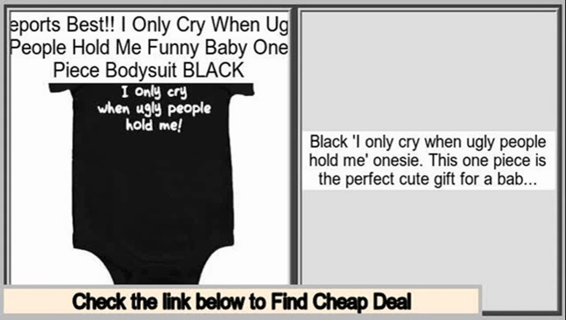 I Only Cry When Ugly People Hold Me Funny Baby One Piece Bodysuit BLACK