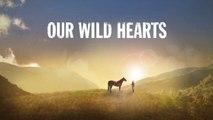 Hallmark Movie Channel - Our Wild Hearts - Promo