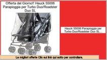 valutazione Hauck 55006 Parapioggia per Turbo Duo/Roadster Duo SL