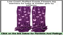 Best Deals Ruffled Purple Flowers leg warmers for baby & toddler girls by juDanzy