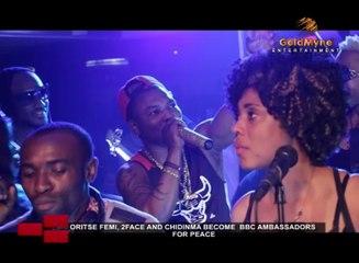 ORITSE FEMI, 2FACE AND CHIDINMA BECOME BBC AMBASSADORS FOR PEACE