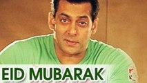 Salman Khan Wishes EID MUBARAK To FANS !