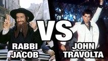 Rabbi Jacob VS John Travolta - WTM