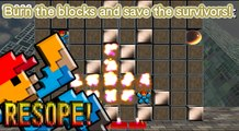 Burn the blocks and save the survivors! Extremely difficult falling puzzle game!