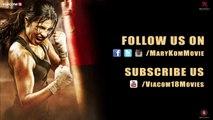 Mary Kom - Official Trailer in HD | Priyanka Chopra in & as Mary Kom