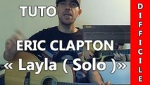 Eric Clapton - Layla ( Solo Unplugged ) - Cours Guitare