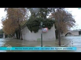 Marine teste pour vous : au coeur des égouts de Paris