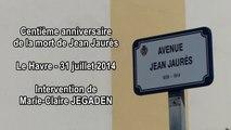 Discours de Marie-Claire Jegaden (Mvt de la Paix) en hommage à Jean Jaurès