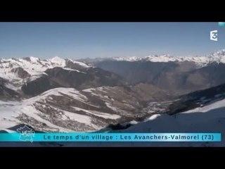Reportage région : direction le village Les Avanchers-Valmorel