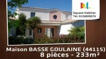 A vendre - Maison/villa - BASSE GOULAINE (44115) - 8 pièces - 233m²
