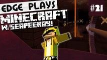 Blaze Rod Hunters! :: Minecraft #21 w/ CPK! [Vanilla Minecraft Co-Op LP]