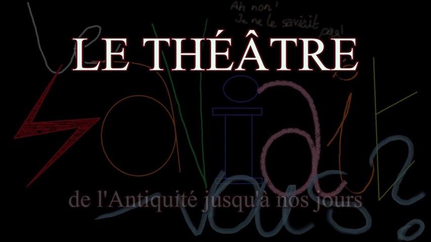 Le saviait-vous ? #001 - Théâtre