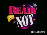 Ready or Not Intro