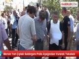 Yarı Çıplak Saldırganı Polis Ayağından Vurarak Yakaladı