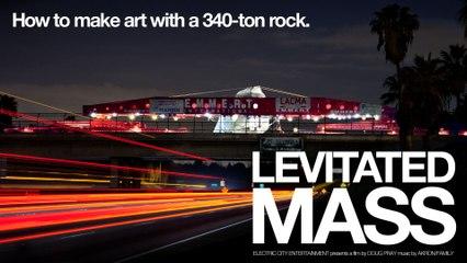 Levitated Mass - Trailer