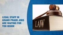 Legal Staff Jobs in Grand Prairie