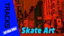Skate Art - Tracks ARTE