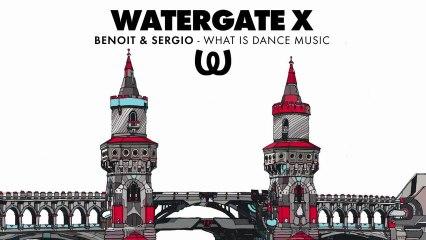 Benoit & Sergio - What Is Dance Music