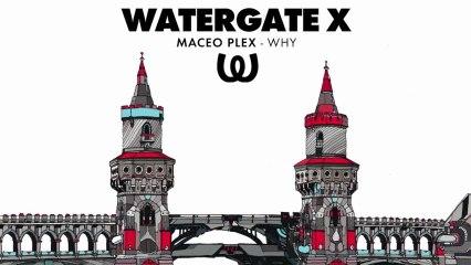Maceo Plex - Why