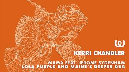 Kerri Chandler - Think Of Something (Lola Purple And Maine's Deeper Dub)