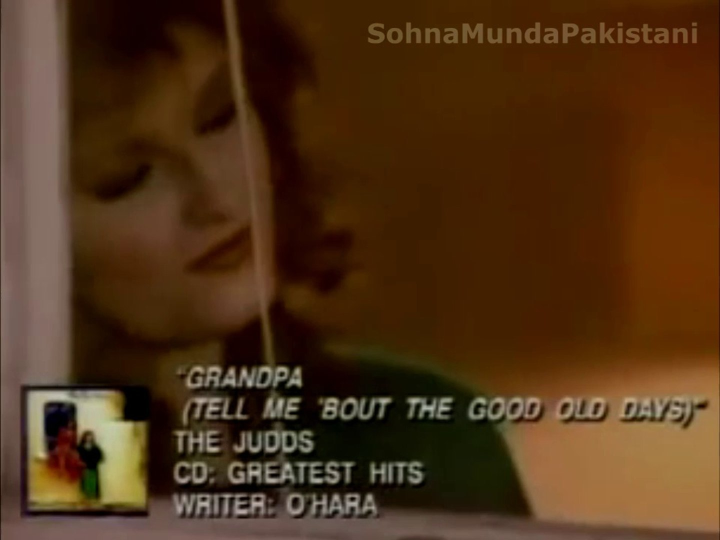 Judds - Grandpa (Tell me 'bout the good ole' days)