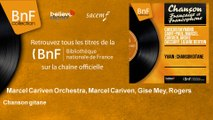 Marcel Cariven Orchestra, Marcel Cariven, Gise Mey, Rogers - Chanson gitane