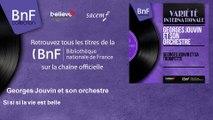Georges Jouvin et son orchestre - Si si si la vie est belle