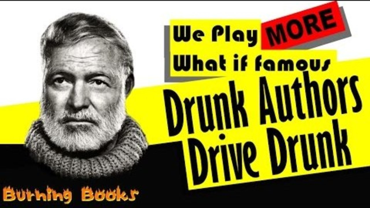 We Play: Famous Drunk Authors Driving Drunk…Again