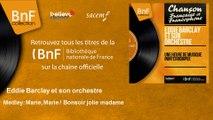 Eddie Barclay et son orchestre - Medley: Marie, Marie / Bonsoir jolie madame