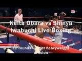now Keita Obara vs Shinya Iwabuchi Live
