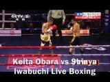 LIVE HD Keita Obara vs Shinya Iwabuchi