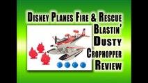 Mattel Disney Planes Fire & Rescue Blastin' Dusty Crophopper Review - Best Xmas Toys 2014-2015