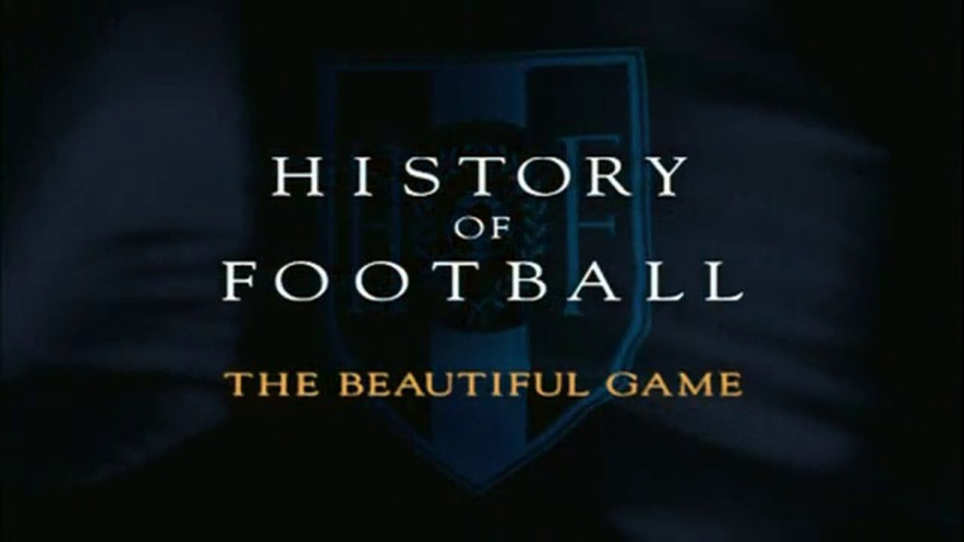 History of Football: A Game for All
