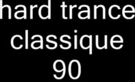 mix hard trance techno classic 93/98 mixer par moi