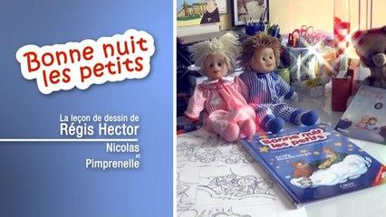 Bonne Nuit Les Petits - La leçon de dessin de Régis Hector - Nicolas et Pimprenelle