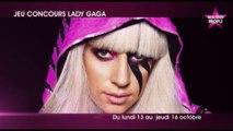 Lady Gaga : Gagnez vos places pour son concert à Paris !