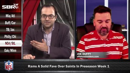 NFL Preseason Betting Week 1: New Orleans Saints vs St Louis Rams w/ Joe Duffy, Loshak