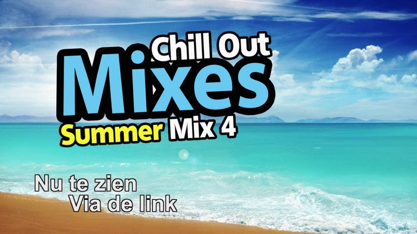 Chill Out Mixes Summer Mix 4 Promo