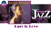 Billie Holiday - Easy to Love (HD) Officiel Seniors Jazz